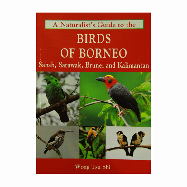 A-naturalist's-guide-to-the-birds-of-borneo(sabah,sarawak,Brunei-&-Kalimantan)